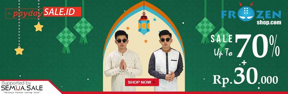 PayDay dan Ramadhan SALE 2018! Dapatkan diskon hingga 70% dan Extra Diskon Rp. 30.000